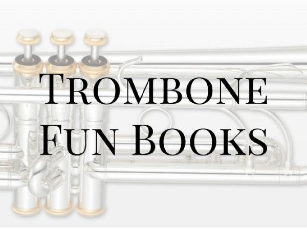 Trombone Fun Books